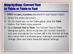 step by step convert text to table or table to text