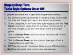 step by step turn table style options on or off