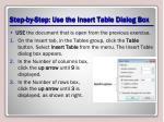 step by step use the insert table dialog box