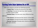 turning table style options on or off1