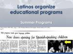 latinos organize educational programs summer programs