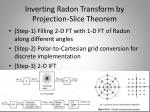 inverting radon transform by projection slice theorem