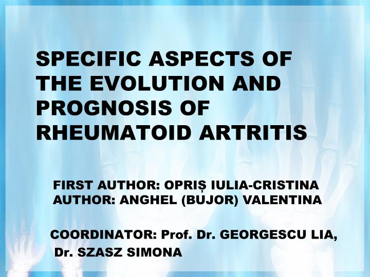 specific aspects of the evolution and prognosis of rheumatoid artritis n.