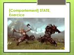 comportement state exercice