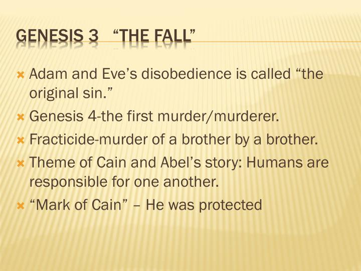 """Adam and Eve's disobedience is called """"the original sin."""""""