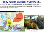 early russian civilization continued