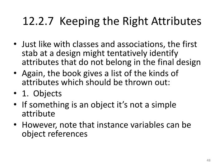 12.2.7  Keeping the Right Attributes
