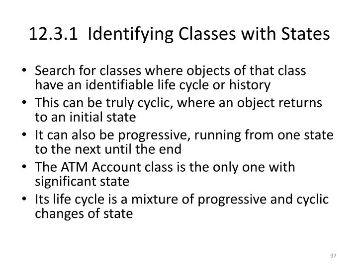 12.3.1  Identifying Classes with States