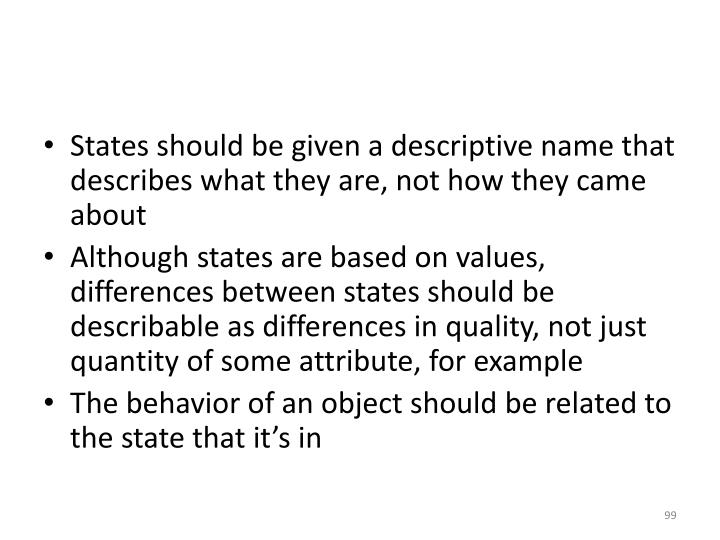 States should be given a descriptive name that describes what they are, not how they came about