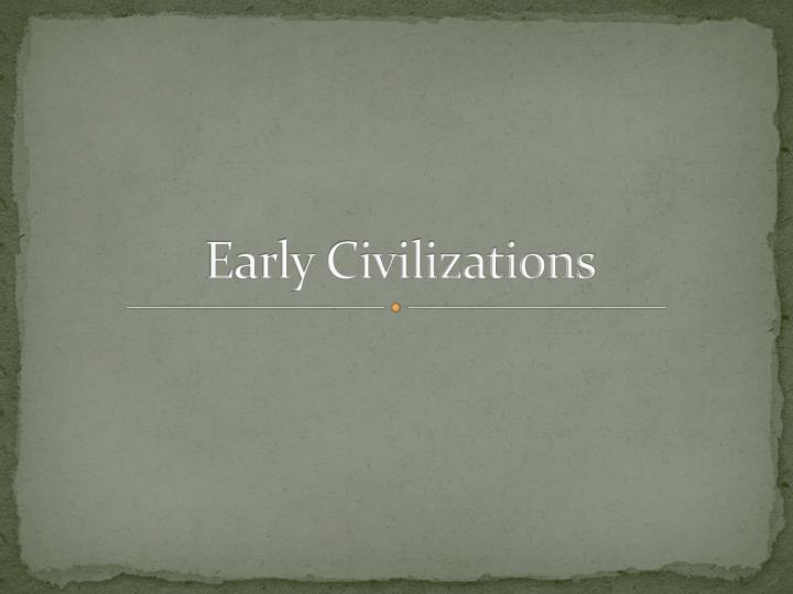 early civilizations n.