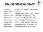 transportation staff