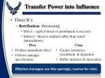 transfer power into influence
