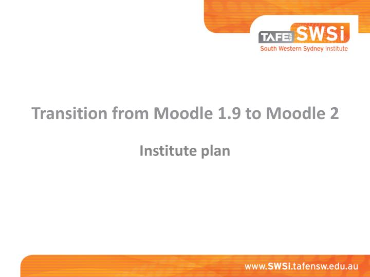 transition from moodle 1 9 to moodle 2 n.