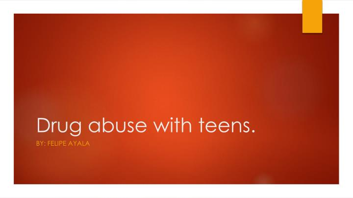 drug abuse with teens n.