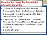 disabling the image tag accessibility attributes dialog box