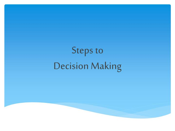 steps to decision making n.