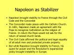 napoleon as stabilizer