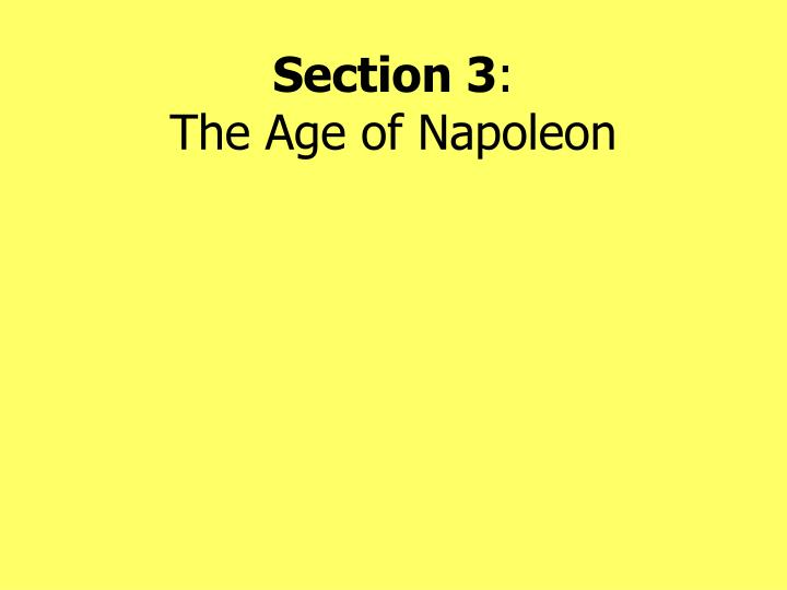 section 3 the age of napoleon n.