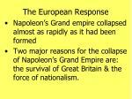 the european response