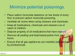 minimize potential poisonings