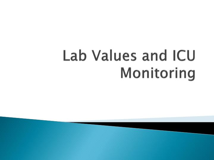 lab values and icu monitoring n.