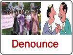denounce