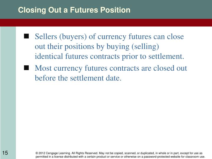 Closing Out a Futures Position