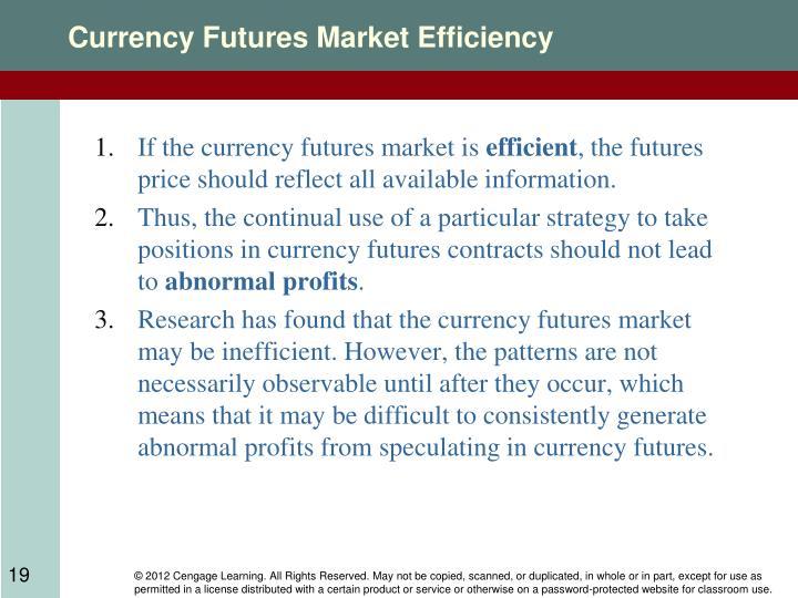 Currency Futures Market Efficiency