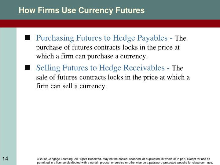 How Firms Use Currency Futures