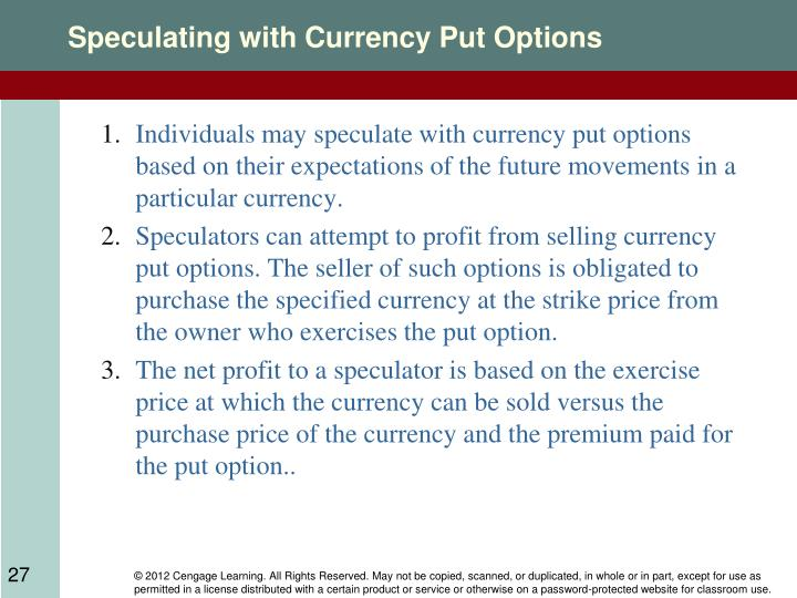 Speculating with Currency Put Options
