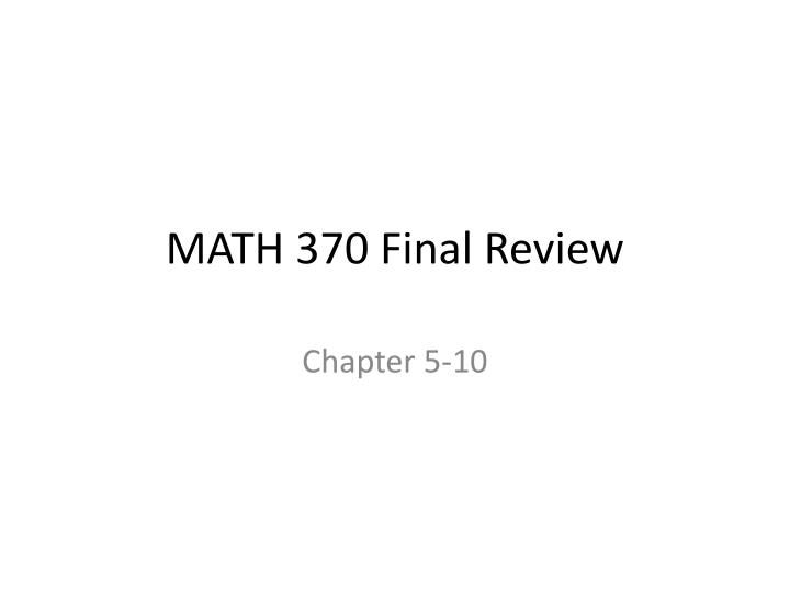 math 370 final review n.