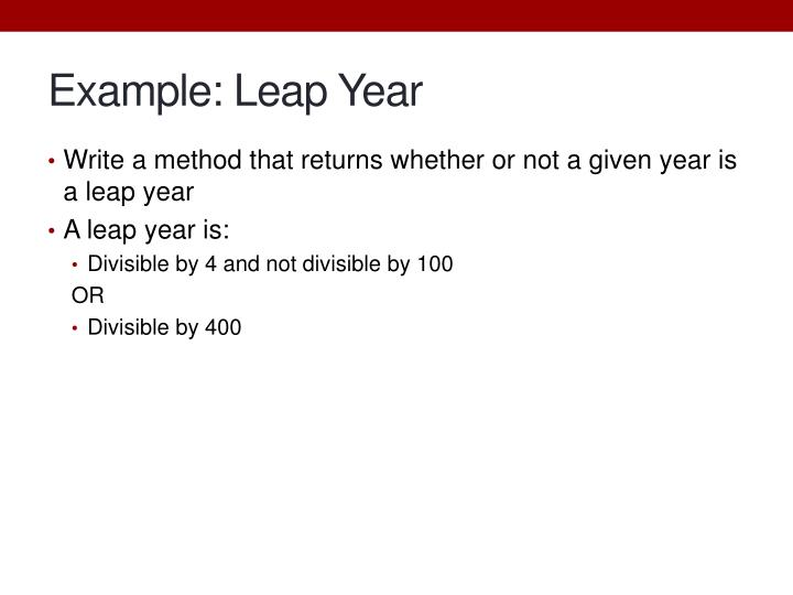 Example: Leap Year