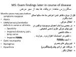 ms exam findings later in course of disease
