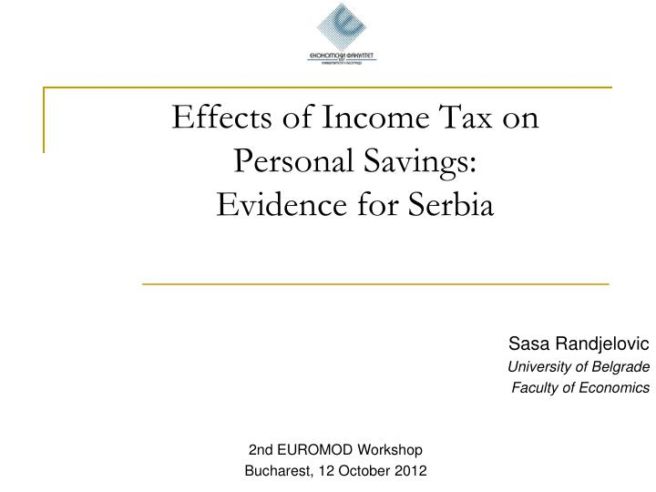effects of income tax on personal savings evidence for serbia n.