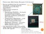 trigger mother board upgrade