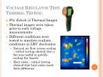 voltage regulator tests thermal testing