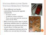 voltage regulator tests voltage operation testing