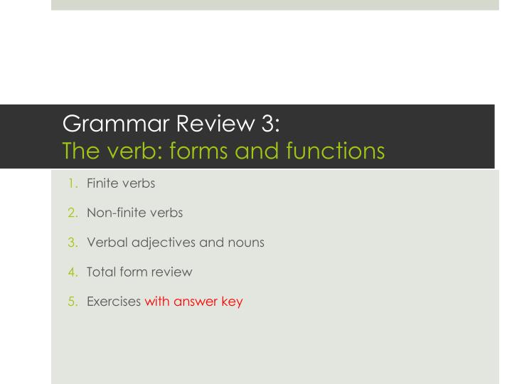 grammar review 3 the verb forms and functions n.