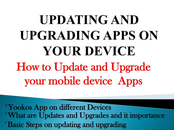 updating and upgrading apps on your device n.