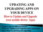 updating and upgrading apps on your device