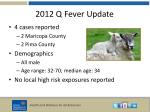 2012 q fever update