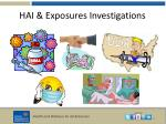 hai exposures investigations