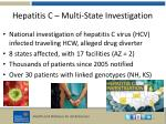hepatitis c multi state investigation