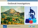 outbreak investigations