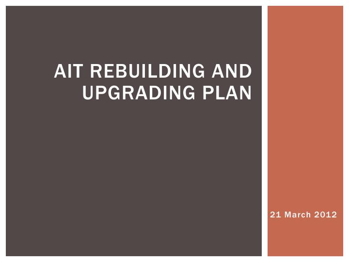 ait rebuilding and upgrading plan n.