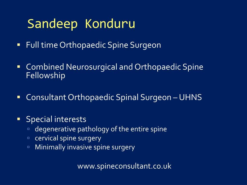 PPT - Sandeep konduru M B B S, FRCS Ed (Tr & Orth ) consultant