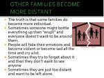 other families become more distant