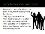 some families become closer