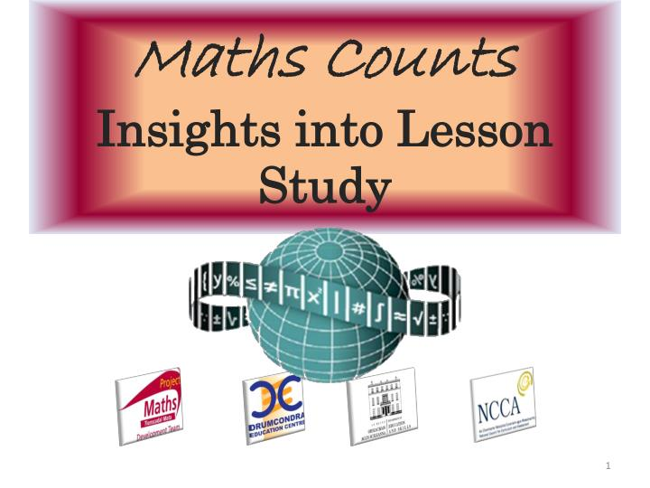 maths counts insights into lesson study n.