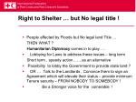 right to shelter but no legal title